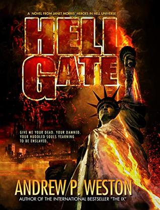 Hell Gate by Andrew P. Weston