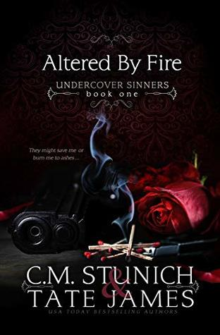 Altered by Fire (Undercover Sinners #1)