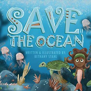 Save the Ocean (Save the Earth, #1)