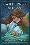 A Wilderness of Glass audiobook review