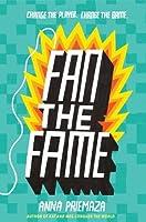 Fan the Fame