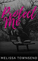 Protect Me (The Protector #1)
