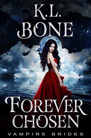 Forever Chosen (Vampire Brides)