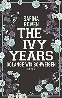 Solange wir schweigen (The Ivy Years, #3)