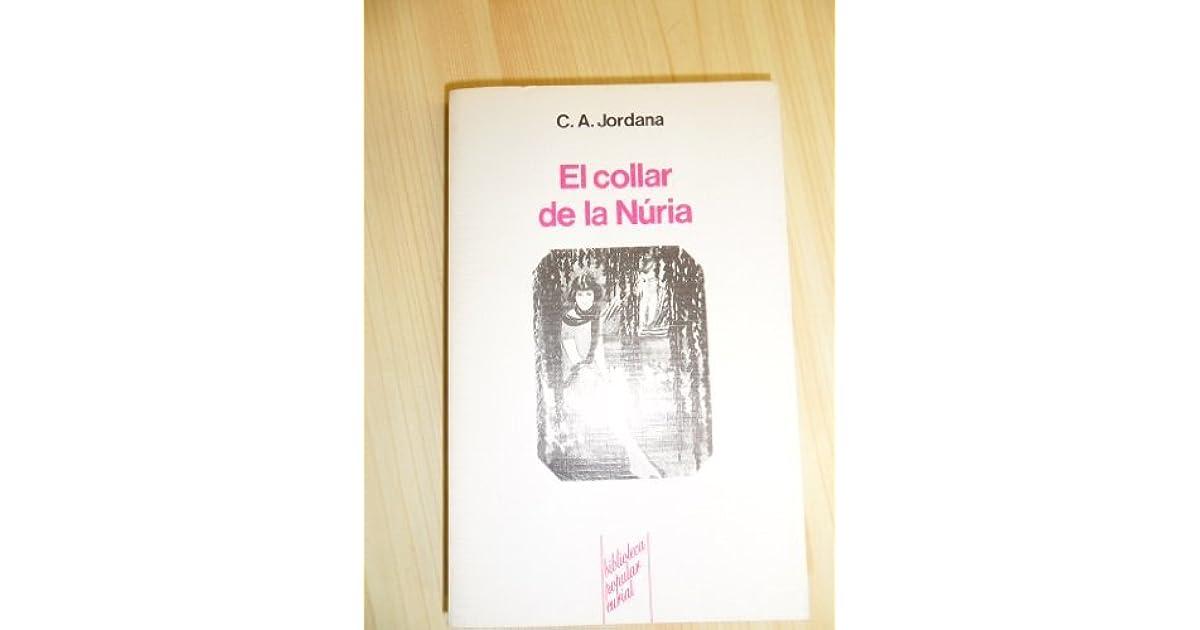 El Collar De La Nuria Biblioteca Popular Curial By Cesar August