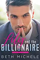 Lily and the Billionaire: (A Fun and Dirty Billionaire Romance)