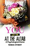You Left Me at the Altar: A Psychological Drama