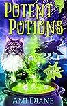 Potent Potions (Pet Potions Mystery #1)