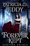 Forever Kept (Vampire Brides)