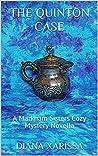 The Quinton Case (A Markham Sisters Cozy Mystery Novella Book 17)