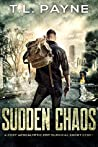 Sudden Chaos (Days of Want #0.5)