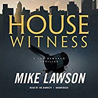House Witness: A Joe DeMarco Thriller