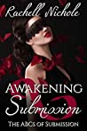 Awakening Submission: The ABCs of Submission (The K Club Dark Side Book 1)