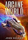 Arcane World: Liberation War Book 5