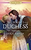 The Perfect Duchess (The Macalisters Book 1)