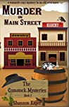 Murder on Main Street (The Comstock Cozy Mystery Series Book 1)