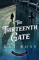 The Thirteenth Gate (Dominion Mysteries #2)
