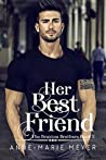 Her Best Friend (Braxton Brothers, #2)
