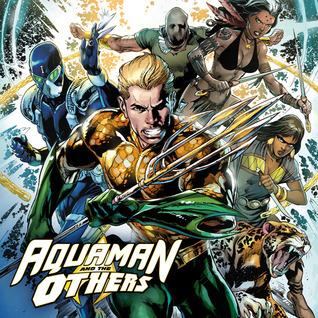 Aquaman and the Others (Issues) (12 Book Series)
