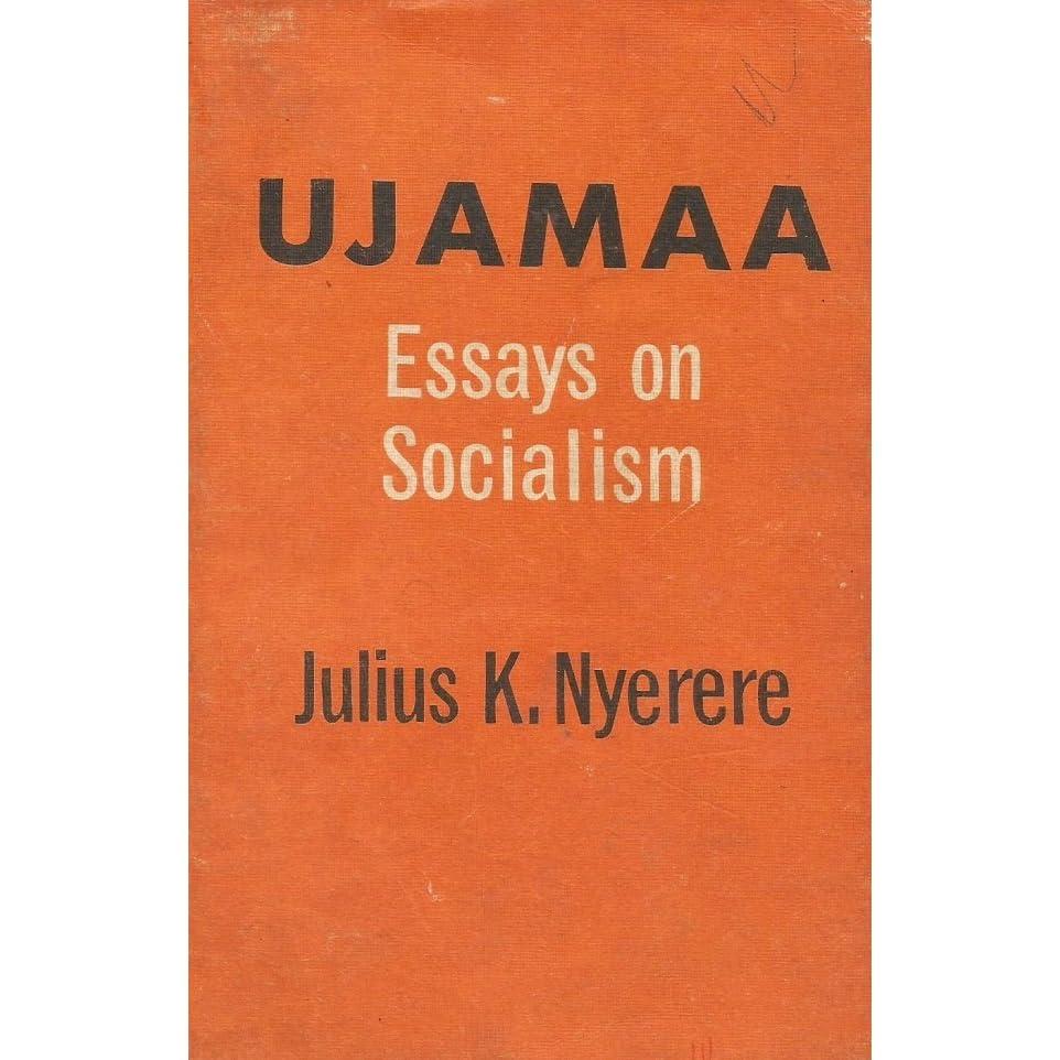 nyerere essays on socialism
