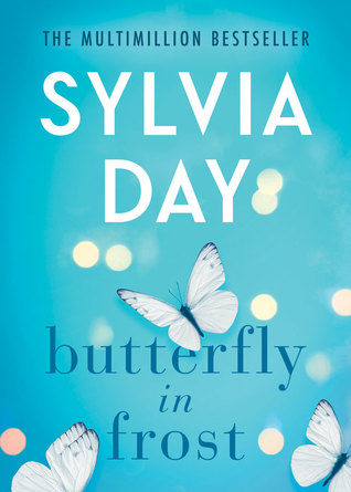 Butterfly in Frost (Sylvia Day)