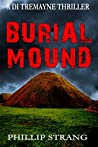 Burial Mound (DI Tremayne Thriller Series Book 7)