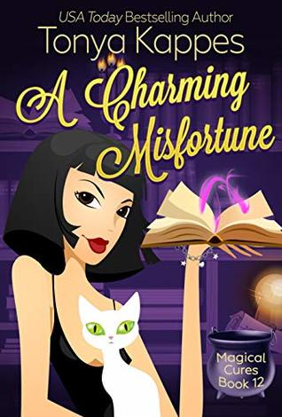 A Charming Misfortune by Tonya Kappes