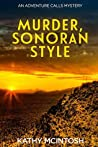 Murder, Sonoran Style: An Adventure Calls Mystery