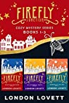 Firefly Junction Cozy Mystery Series: Box Set (Books 1-3)
