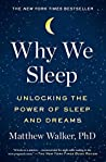 Why We Sleep: Unl...