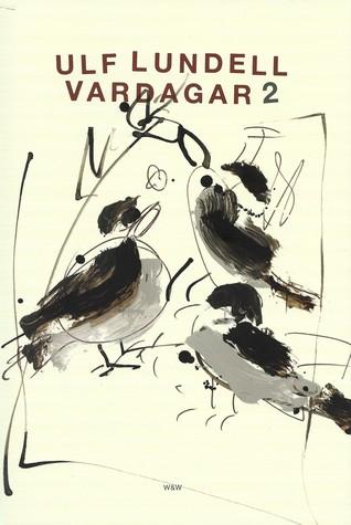 Vardagar 2 by Ulf Lundell