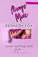 Always Mine: Liam & Madelyn, #1 (Roommate Duet, #5)