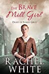 The Brave Mill Girl