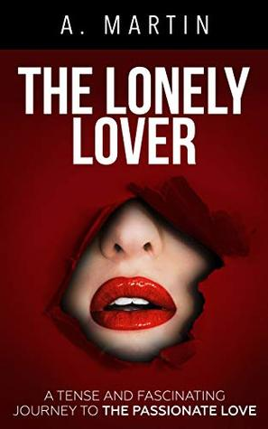 The lonely lover