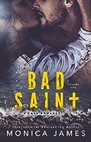 Bad Saint (All The Pretty Things, #1)