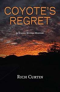 Coyote's Regret (Manny Rivera #8)