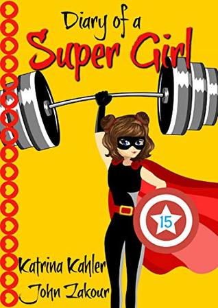 Diary of a Super Girl - Book 15