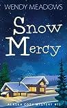 Snow Mercy (Alaska #11)