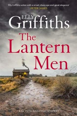 The Lantern Men (Ruth Galloway, #12)