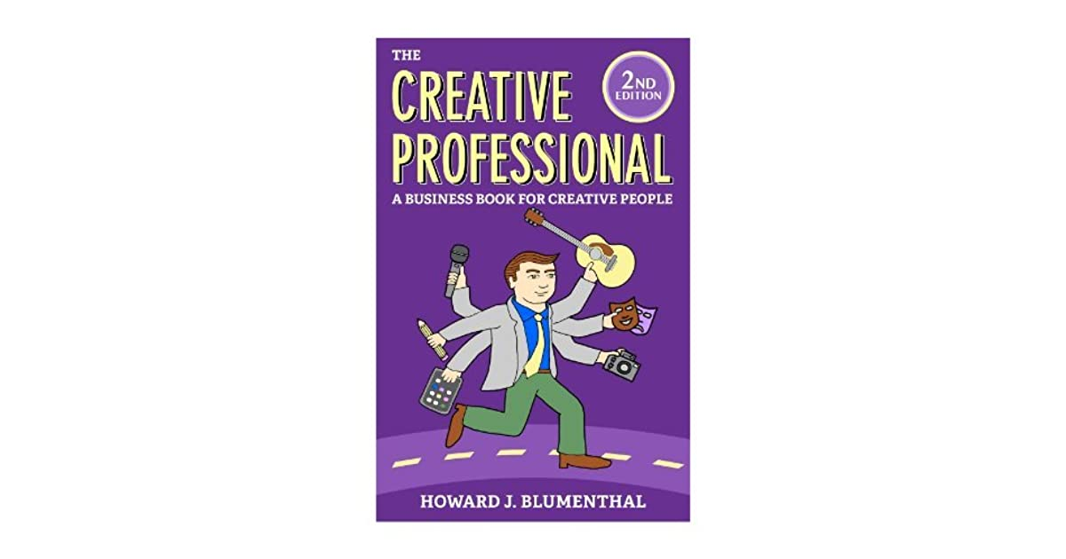 The Creative Professional: A Business Book for Creative People