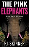 The Pink Elephants (A Sam Harris Adventure #4)