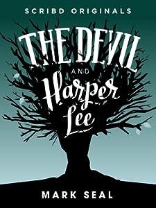 The Devil and Harper Lee