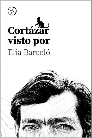 Cortázar visto por Elia Barceló by Elia Barceló