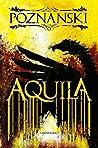 Aquila by Ursula Poznanski