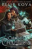 Chosen Champion (Air Awakens: Vortex Chronicles #2)