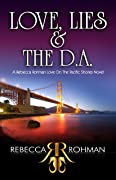 Love, Lies & the D.A. (Love On The Pacific Shores #1)