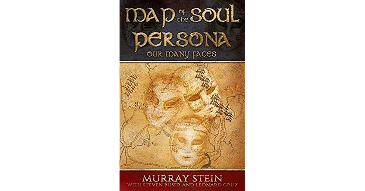 map of the soul persona our many faces by murray stein
