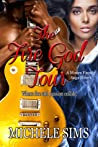 The Fire God Tour (Moore Family Saga, #3)