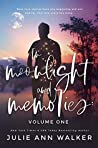 In Moonlight and Memories: Volume One (In Moonlight and Memories, #1)