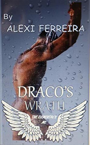 DRACO'S WRATH by Alexi Ferreira